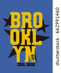 brooklyn cool dude t shirt... | Shutterstock .eps vector #662991460