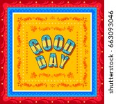vector design of good day...   Shutterstock .eps vector #663093046