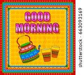 vector design of good morning... | Shutterstock .eps vector #663093169