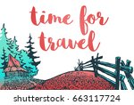 time for travel. hand drawn... | Shutterstock .eps vector #663117724
