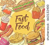 fast food hand drawn design... | Shutterstock .eps vector #663132400