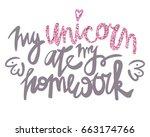 unique hand drawn lettering... | Shutterstock .eps vector #663174766