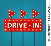 drive in marquee sign. retro... | Shutterstock .eps vector #663219250