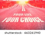.your life your choice written... | Shutterstock . vector #663261940