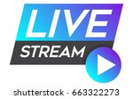 live stream vector design... | Shutterstock .eps vector #663322273