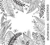 vector tropical jungle frame... | Shutterstock .eps vector #663339043