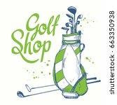golf bag. vector set of hand... | Shutterstock .eps vector #663350938