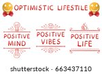 optimistic lifestyle  positive... | Shutterstock .eps vector #663437110