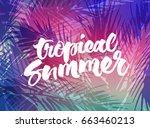 tropical summer background.... | Shutterstock .eps vector #663460213
