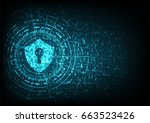 cyber security concept  shield... | Shutterstock .eps vector #663523426