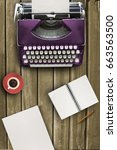 typewriter on wood table with... | Shutterstock . vector #663563500