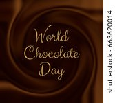 world chocolate day background... | Shutterstock .eps vector #663620014