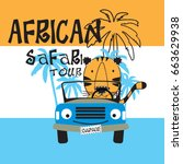 Stock vector african safari tour with tiger cute tiger with car t shirt design for kids vector illustration 663629938