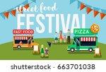 street food festival flyer....   Shutterstock .eps vector #663701038