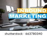 inbound marketing text on... | Shutterstock . vector #663780340