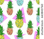 colorful pineapple seamless... | Shutterstock .eps vector #663843760