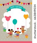 cute animals happy birthday... | Shutterstock .eps vector #663849034
