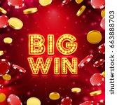big win casino signboard  game... | Shutterstock .eps vector #663888703