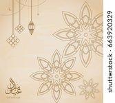 eid mubarak design background.... | Shutterstock .eps vector #663920329