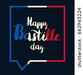 happy bastille day celebration... | Shutterstock .eps vector #663965224