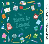 back to school background.... | Shutterstock . vector #663996718