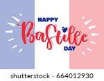 viva france. 14 july. happy... | Shutterstock .eps vector #664012930