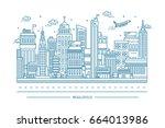 big city life  megalopolis ... | Shutterstock . vector #664013986