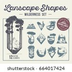 set of landscape shapes  icons... | Shutterstock .eps vector #664017424