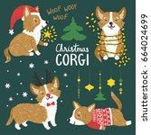 vector set of cute corgi dogs... | Shutterstock .eps vector #664024699