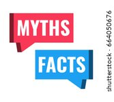 Myths Facts. Speech Bubble...