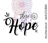 there is hope text with boho... | Shutterstock .eps vector #664151884