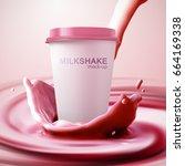 milkshake paper cup and creamy... | Shutterstock .eps vector #664169338