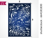 laser cut pattern with tropical ... | Shutterstock .eps vector #664181830