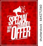 special summer offer now on ... | Shutterstock .eps vector #664271560