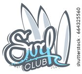 surf club logo artwork with... | Shutterstock .eps vector #664325560