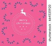 merry christmas greetings... | Shutterstock .eps vector #664535920