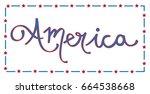 america   Shutterstock . vector #664538668