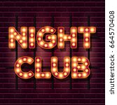 night club retro banner... | Shutterstock .eps vector #664570408