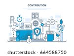 contribution  investment ... | Shutterstock .eps vector #664588750