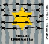 holocaust remembrance day.... | Shutterstock .eps vector #664684588