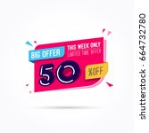big offer 50  off label | Shutterstock .eps vector #664732780