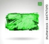 green brush stroke and texture. ... | Shutterstock .eps vector #664747690