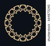 golden round ornament  frame ... | Shutterstock .eps vector #664873240