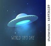 world ufo day. flying saucer in ...   Shutterstock .eps vector #664936189