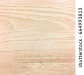 light wood texture background... | Shutterstock . vector #664993813