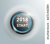 button with text 2018 start on... | Shutterstock .eps vector #665146084