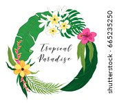 beautiful tropical flowers and... | Shutterstock .eps vector #665235250