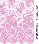 seamless vector pink lace...   Shutterstock .eps vector #665328424