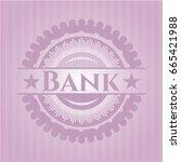 bank pink emblem. vintage. | Shutterstock .eps vector #665421988