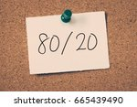80 20 | Shutterstock . vector #665439490